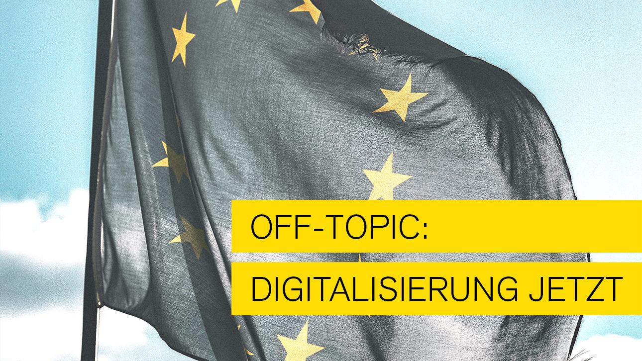 Off topic - Wohin geht Europa in Sachen Digitalisierung fragt Typo Art