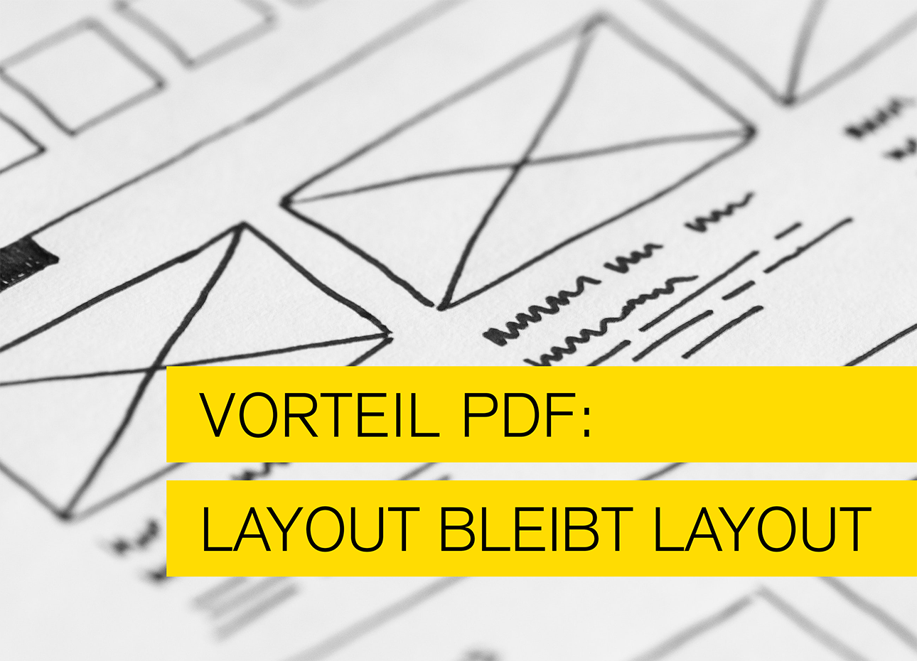 Vorteil PDF - layout bleibt Layout von Typo Art, mannheim