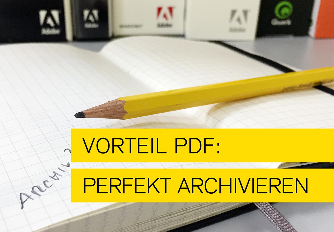 Titelbild zum Blog perfekt archivieren mit PDF
