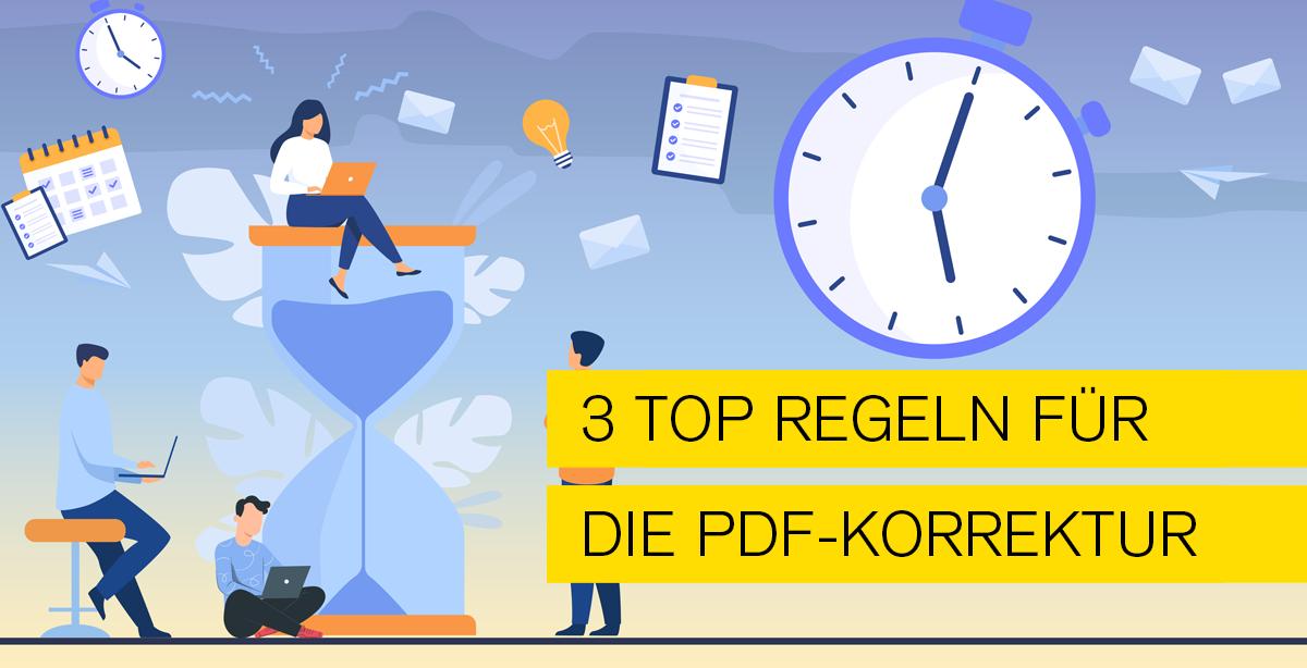 Drei Top Regeln für die PDF-Korrektur